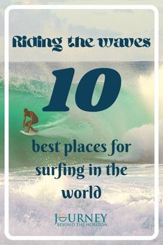 Riding the waves- the 10 best surfing places in the world Nosara, Beyond The Horizon, Siargao, Sea Waves, Top Destinations, Island Resort, Travel Guides, Travel Tips, Tropical Paradise