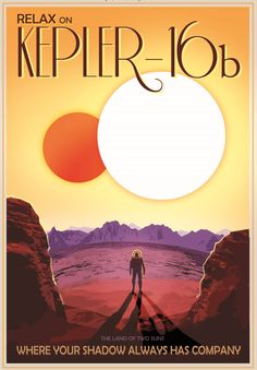 "A NASA ""travel poster"" touting the benefits of exoplanet Kepler-16b, which has two Suns. Credit:  NASA/JPL-Caltech"