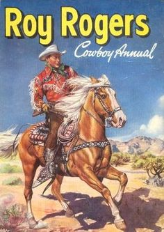 Roy Rogers Cowboy Annual