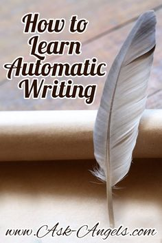 How to Learn Automatic Writing... Click to Learn More