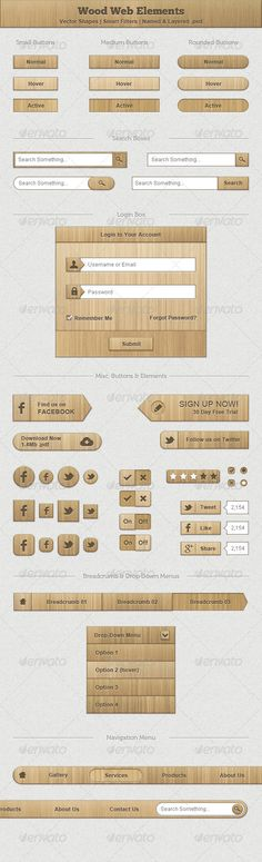 #GraphicRiver        Wood Web Elements A collection of various web elements with wood texture.   Vector Shapes.  Smart Filters.  Easily alter wood grain and colour (.pdf help file included).  All elements named and layered.  Navigation menu on separate .psd (900px wide).  Font used: Arial.  Clean & Pixel Perfect!      Created: 14August12 GraphicsFilesIncluded: PhotoshopPSD HighResolution: No Layered: Yes MinimumAdobeCSVersion: CS2