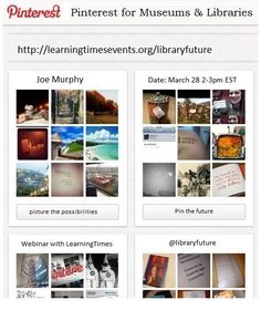 Pinterest webcast for Museums & Libraries http://bit.ly/Pinterestwebinar   If you'd like to Pin along with us, we'd sure like to have you.