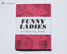 Funny Ladies  A Mini Colouring Book  4 x 5 in by TeamArt on Etsy, $12.00 | SOMEONE BUY ME THIS NOW
