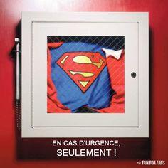 EN CAS D'URGENCE SUPERMAN REPONSE