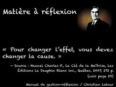« Pour changer l'effet, vous devez changer la cause. » — Charles F. Haanel - La Revue HRI : HOTELS, RESTAURANTS et INSTITUTIONS
