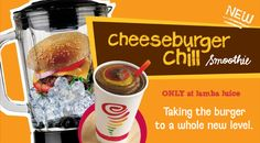 Cheeseburger Chill Smoothie - why, Jamba Juice???