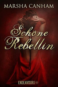 Schöne Rebellin von Marsha Canham http://www.amazon.de/dp/B01C44FTI2/ref=cm_sw_r_pi_dp_E3nkxb131GND2