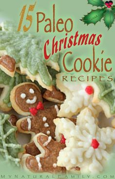 15 of the Best Paleo Christmas Cookies Recipes - ideas to give as gifts to neighbors and friends while staying (relatively) healthy!