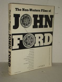 The Non-Western Films of John Ford, Grapes of Wrath, Mr. Lincoln, Tobacco Road +