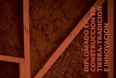 Diplomado en Construcción En Tierra / Educación Continua Arquitectura UC: ¡Sorteamos una Beca!