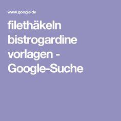 filethäkeln bistrogardine vorlagen - Google-Suche