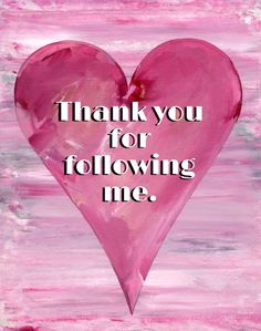 Thank you so much for following me!