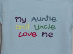 Onesie Baby Clothes My Auntie and Uncle Love Me embroidered design (JL059)