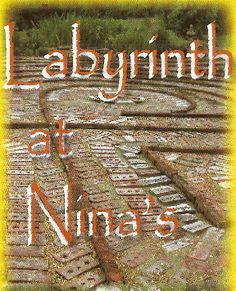 Labyrinth at Nina's (this is owned by a very dear friend's mom!!!)  Everyone should visit!!!