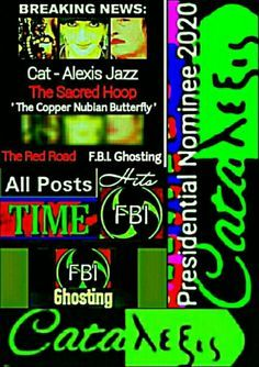 New York City  Music Is The Door... Sing - Cat-Alexis Jazz; 'The Copper Nubian Butterfly' aka: Kathleen Riese  Nomination Democratic Presidential Elect 2020 - 2028 Music Is The Door.. Sing - Cat-Alexis Jazz; 'The Copper Nubian Butterfly'