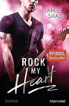 """Rezension zum Buch """"Rock my Heart"""" von Jamie Shaw  Feiern, tanzen – einfach Spaß haben!   #Rezension #Lee #Jugendbuch  Eure Lee"""