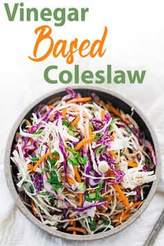 Vinegar Based Coleslaw Recipe - this delicious coleslaw is loaded with green cabbage, red cabbage, carrots and green onions in a tasty sweet cider vinaigrette. #coleslaw #sidedish #cabbage #bbq Oil And Vinegar Coleslaw, Vinegar Based Coleslaw Recipe, Best Coleslaw Recipe, Vegan Coleslaw, Slaw Dressing Recipe Vinegar, Cole Slaw Vinegar Based, Coleslaw Dressing, Mustard Coleslaw Recipe, Dressings