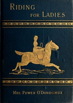 Riding for ladies : with hints on the stable