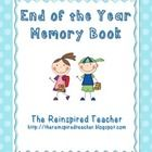 A memory book for students in grades 1-5 to fill out at the end of the year. Students will fill in the blanks and/or draw on each page. They can al...