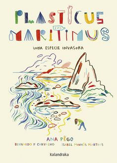 PLASTICUS MARITIMUS chama a nosa atención sobre un acuciante problema medioambiental Editorial, Concert, Books To Read, Novels, How To Plan, Reading, Movie Posters, Image, Pdf Book