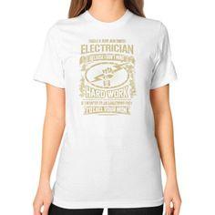 IM A AN ELECTRICIAN Unisex T-Shirt (on woman)