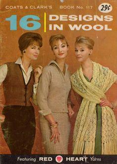 Coats Clark 117 16 Designs in Wool Knitting Crochet Patterns Stole Slippers 1960 #CoatsClark