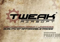 Tweak Airsoft Products At Godfather Airsoft
