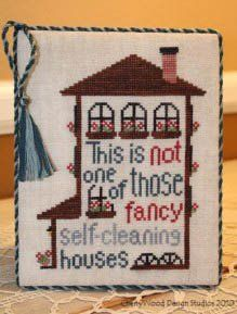 """This cross stitch pattern titled """"Self-Cleaning House"""" is from Cherrywood Desgi Studios and is stitched on 32 Ct Country French Latte using ..."""