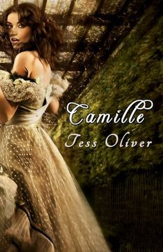 Camille (Camille Series, Book I) by Tess Oliver, http://www.amazon.com/dp/B003V8BHPK/ref=cm_sw_r_pi_dp_XU-uqb0A387PX