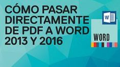 Cómo pasar directamente de PDF a Word 2013 o Word 2016