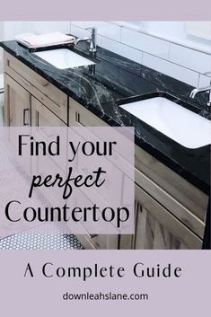 A Complete Guide to Stone Countertops - Down Leah's Lane Find you perfect countertop with this guide Slate Countertop, Cheap Countertops, Countertop Materials, Concrete Countertops, Concrete Cement, Stained Concrete, Concrete Floors, Modern Farmhouse Bathroom, Farmhouse Style Kitchen