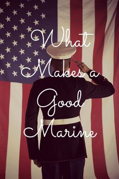 What Makes a Good Marine- blog post about being married to a Marine