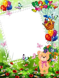 Happy Birthday Kids Transparent Photo Frame with Cute Bear Printable Baby Shower Invitations, Birthday Party Invitations, Birthday Cards, Happy Birthday Kind, Frames Png, Picture Borders, Baby Frame, Birthday Frames, Kids Wallpaper