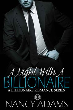 Romance: A Night With A Billionaire - Contemporary Romance (Romance, Contemporary Romance, Billionaire Romance Book 1) - Kindle edition by Nancy Adams. Literature & Fiction Kindle eBooks @ Amazon.com.