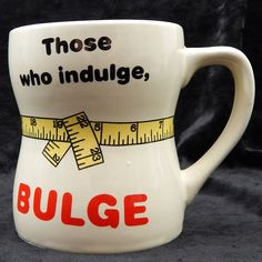 Those Who Indulge Bulge Coffee Cup Measuring Tape Weight Loss Humor Vtg 1986 #Enesco