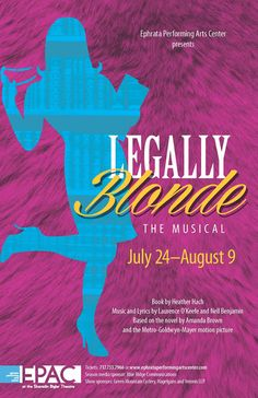 """Legally Blonde: The Musical"" played at Ephrata Performing Arts Center at the Sharadin Bigler Theatre, Ephrata, PA, July-August 2014."