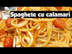 RETETA - SPAGHETE CU CALAMARI SI SOS DE ROSII - YouTube Calamari, Ethnic Recipes, Food, Youtube, Eten, Meals