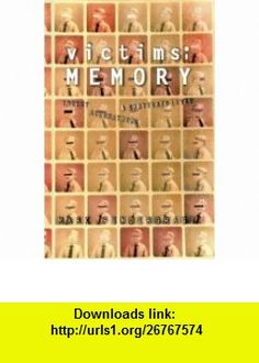 Victims of Memory Incest Accusations and S (9780002556842) Mark Pendergrast , ISBN-10: 0002556847  , ISBN-13: 978-0002556842 ,  , tutorials , pdf , ebook , torrent , downloads , rapidshare , filesonic , hotfile , megaupload , fileserve