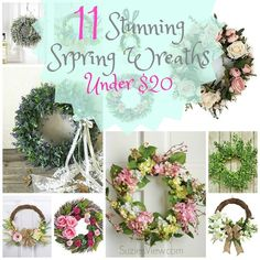 11 Stunning Spring Wreaths for Under $20! This is great for those who do not like to make or craft their own wreath.