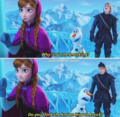 "I don't think I've ever laughed so hard watching a disney movie until Olaf>>>""go ahead, knock.just knock.why isn't she knocking.do you think she knows how to knock? Disney Love, Disney Magic, Disney Frozen, Frozen 2013, Olaf Frozen, Disney Stuff, Walt Disney, Frozen Film, Tinkerbell Disney"