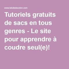 Free tutorials of bags of all kinds - The site for app .- Tutoriels gratuits de sacs en tous genres – Le site pour apprendre à coudre seu… Free bag tutorials – The site to learn to sew alone! Coin Couture, Baby Couture, Couture Sewing, Diy Bags Purses, Girl Dress Patterns, Sewing Patterns, Learn To Sew, Mode Inspiration, Sewing Hacks