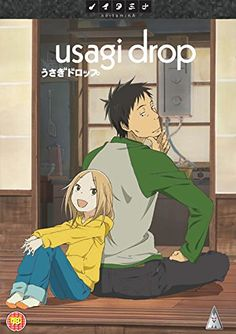 Usagi drop(bunny drop). Most adorable anime ever about a guy adopting this little girl due to certain circumstances and learning what it's like to be a dad and to raise a kid
