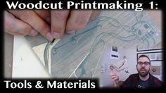 Woodblock Printmaking Basics: 1 - Tools and Materials