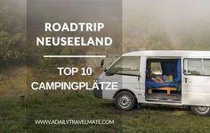 Roadtrip Neuseeland - Meine Top 10 Campingplätze