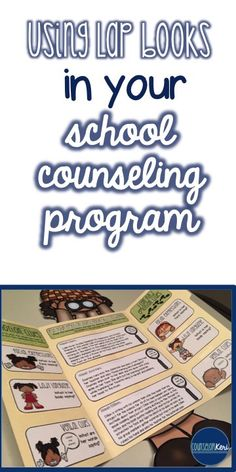 Using lap books in your elementary school counseling program -Counselor Keri