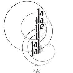 #yazi #tipografi #tipography #husnihat #caligraphy #tipographyart #sabahattinkayis #islamicart #islamiccalligraphy #kelimeitevhid #designer #kelimeitevhid #lailaheillallah