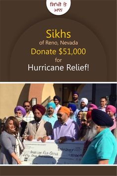 #BlessedTobeSikh  Sikhs of Reno, Nevada Donate $51,000 For Hurricane Relief!  Of the $140,000 collected locally for hurricane relief by American Red Cross of Northern Nevada, $51,000 was donated by members of the Sikh Temple of Reno, Nevada managed by Northern Nevada Sikh Society  Share & Spread this noble act!