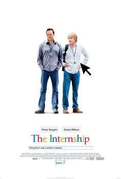 The Internship w Vince Vaughn and Owen Wilson
