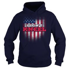 I DONT KNEEL THE FLAG AMARICA 2 #gift #ideas #Popular #Everything #Videos #Shop #Animals #pets #Architecture #Art #Cars #motorcycles #Celebrities #DIY #crafts #Design #Education #Entertainment #Food #drink #Gardening #Geek #Hair #beauty #Health #fitness #History #Holidays #events #Home decor #Humor #Illustrations #posters #Kids #parenting #Men #Outdoors #Photography #Products #Quotes #Science #nature #Sports #Tattoos #Technology #Travel #Weddings #Women