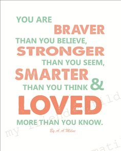 Image of You are Stronger than you A A Milne Childrens Babies Quote Poster Print Great Quotes, Quotes To Live By, Inspirational Quotes, Awesome Quotes, Motto, Words Worth, Baby Quotes, You Are Strong, More Words